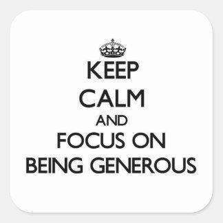 Guarde la calma y el foco en ser abundante