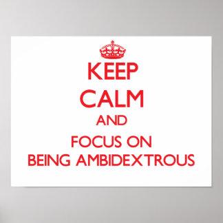 Guarde la calma y el foco en SER AMBIDEXTRO