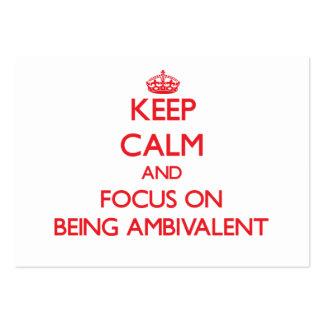 Guarde la calma y el foco en SER AMBIVALENTE Tarjeta De Visita