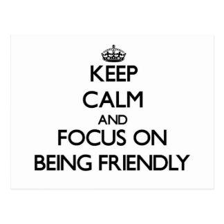 Guarde la calma y el foco en ser amistoso