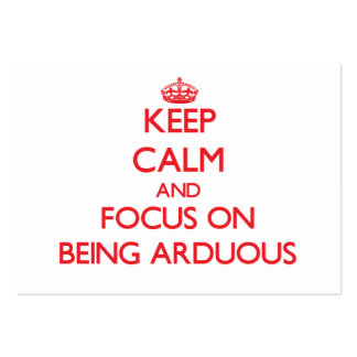 Guarde la calma y el foco en SER ARDUO Tarjetas De Visita Grandes