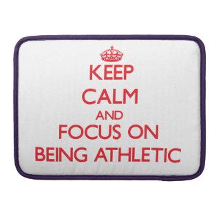 Guarde la calma y el foco en ser atlético fundas para macbook pro