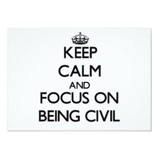 Guarde la calma y el foco en ser civil invitación 12,7 x 17,8 cm