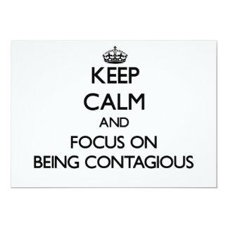 Guarde la calma y el foco en ser contagioso anuncios personalizados