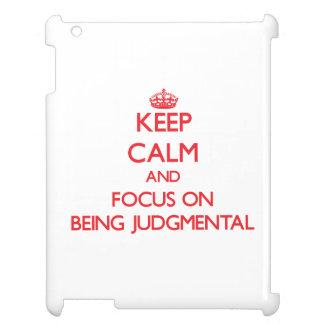 Guarde la calma y el foco en ser crítico