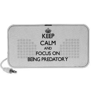 Guarde la calma y el foco en ser depredador