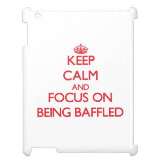 Guarde la calma y el foco en ser desconcertado