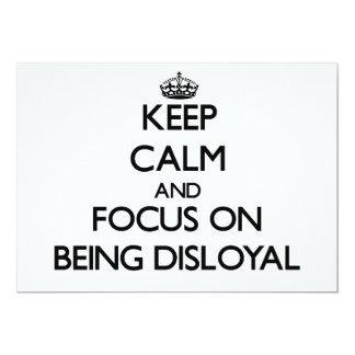Guarde la calma y el foco en ser desleal comunicado personalizado