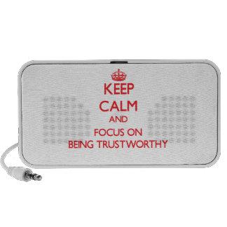 Guarde la calma y el foco en ser digno de confianz