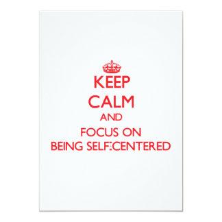 Guarde la calma y el foco en ser egocéntrico invitación 12,7 x 17,8 cm