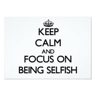 Guarde la calma y el foco en ser egoísta invitación 12,7 x 17,8 cm