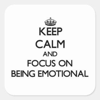 Guarde la calma y el foco en SER EMOCIONAL Pegatinas Cuadradases