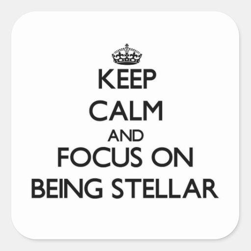 Guarde la calma y el foco en ser estelar colcomania cuadrada