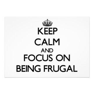 Guarde la calma y el foco en ser frugal