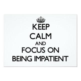 Guarde la calma y el foco en ser impaciente invitación 12,7 x 17,8 cm