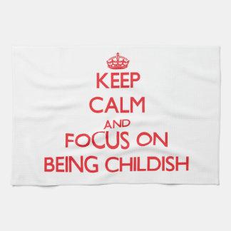 Guarde la calma y el foco en ser infantil toallas de cocina