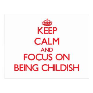 Guarde la calma y el foco en ser infantil postales
