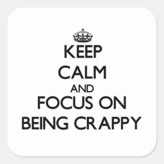 Guarde la calma y el foco en ser malo