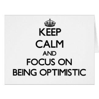 Guarde la calma y el foco en ser optimista
