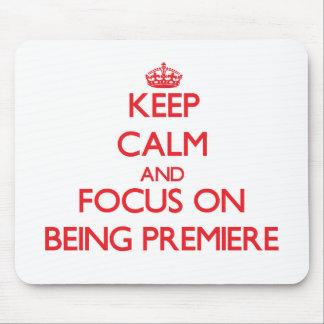 Guarde la calma y el foco en ser premier
