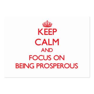 Guarde la calma y el foco en ser próspero