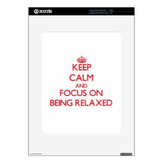 Guarde la calma y el foco en ser relajado