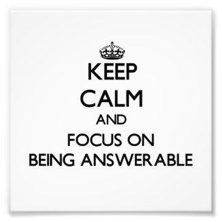 Guarde la calma y el foco en ser responsable impresión fotográfica