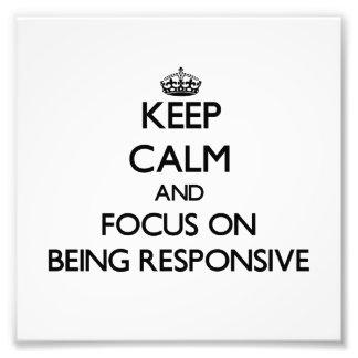 Guarde la calma y el foco en ser responsivo impresiones fotograficas