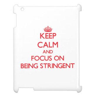 Guarde la calma y el foco en ser riguroso