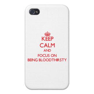 Guarde la calma y el foco en ser sanguinario iPhone 4 fundas