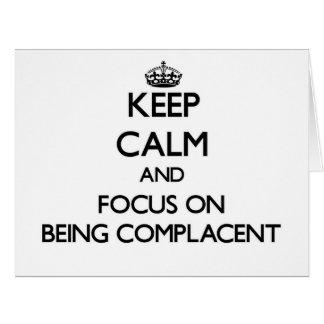 Guarde la calma y el foco en ser satisfecho