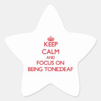 Guarde la calma y el foco en ser sin oído