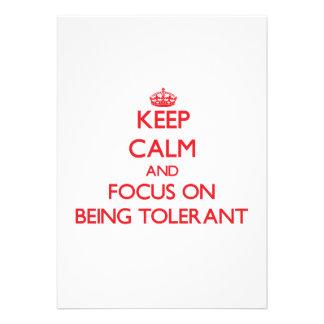 Guarde la calma y el foco en ser tolerante