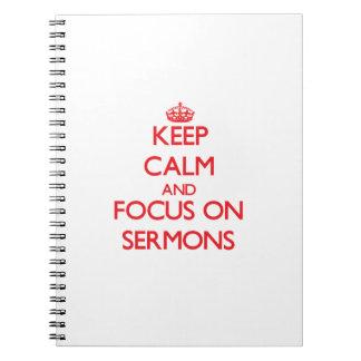 Guarde la calma y el foco en sermones libros de apuntes con espiral