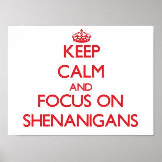 Guarde la calma y el foco en Shenanigans Poster