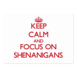 Guarde la calma y el foco en Shenanigans Tarjetas De Visita Grandes