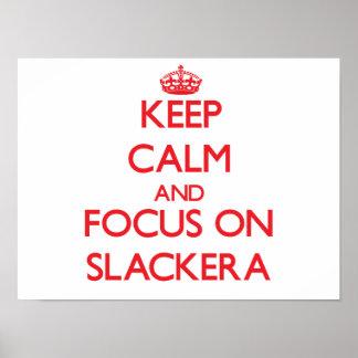 Guarde la calma y el foco en Slackera Posters