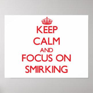Guarde la calma y el foco en Smirking