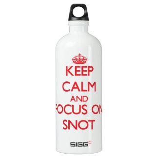 Guarde la calma y el foco en Snot
