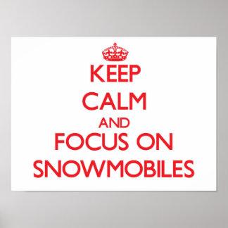 Guarde la calma y el foco en Snowmobiles Posters