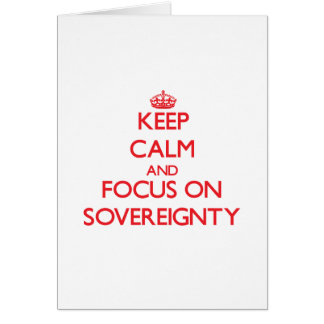 Guarde la calma y el foco en soberanía felicitación