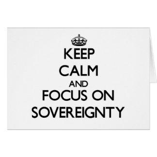 Guarde la calma y el foco en soberanía tarjetas