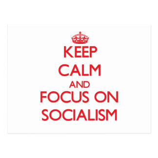 Guarde la calma y el foco en socialismo postal
