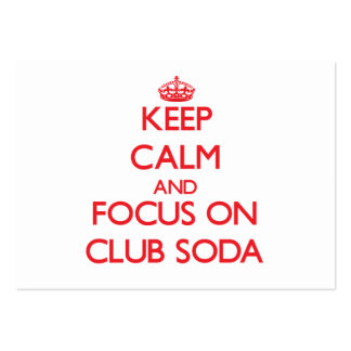 Guarde la calma y el foco en soda de club tarjetas de negocios