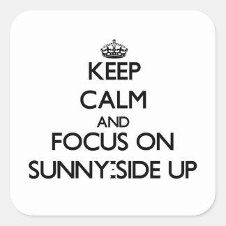 Guarde la calma y el foco en Soleado-Side para Pegatina Cuadradas