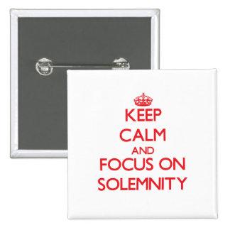 Guarde la calma y el foco en solemnidad