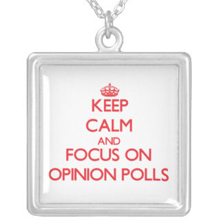 guarde la calma Y EL FOCO EN sondeos de opinión Colgante Cuadrado