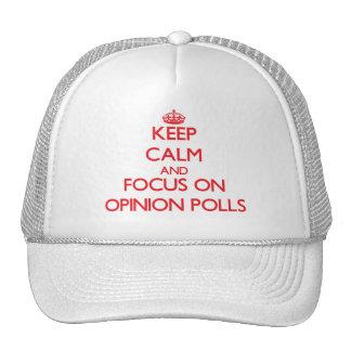 guarde la calma Y EL FOCO EN sondeos de opinión Gorras