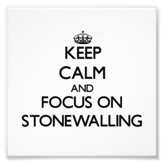 Guarde la calma y el foco en Stonewalling
