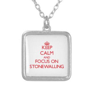 Guarde la calma y el foco en Stonewalling Colgantes